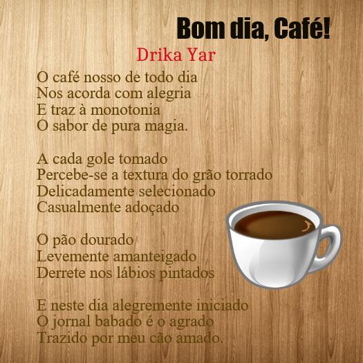 Bom dia Café - Drika Yar