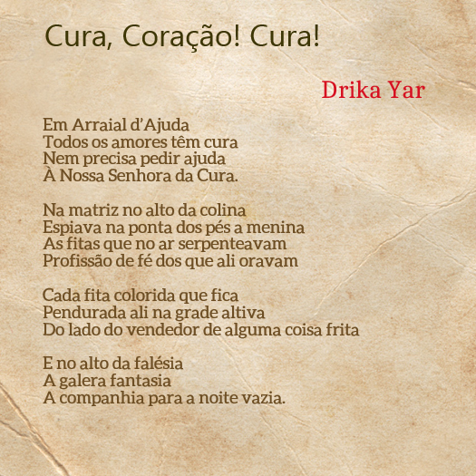 FotoPoema - Drika Yar - Cura Coração Cura